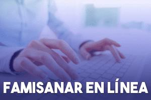 Famisanar en línea: Conoce los sus Servicios